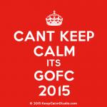 KeepCalmStudio.com-[Crown]-Cant-Keep-Calm-Its-Gofc-2015